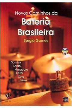 NOVOS CAMINHOS DA BATERIA BRASILEIRA