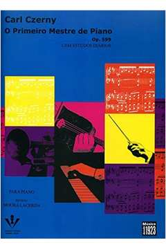 O PRIMEIRO MESTRE DE PIANO - OP. 599