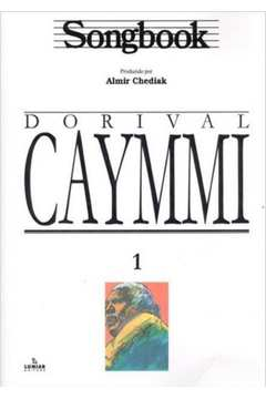 SONGBOOK DORIVAL CAYMMI - VOL. 1