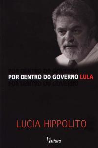 Por Dentro do Governo Lula