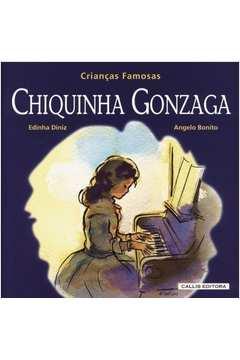 Chiquinha Gonzaga - Crianças Famosas