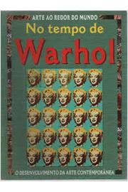 Arte ao Redor do Mundo no Tempo de Warhol