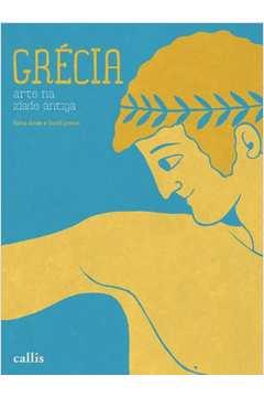 Grecia Colecao Arte na Idade Antiga
