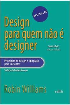 Design para Quem Não É Designer Noções Básicas de Planejamento Visu...