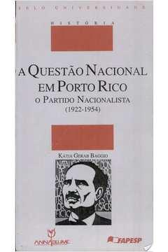 Questao Nacional Em Porto Rico, A - O Partido Nacionalista