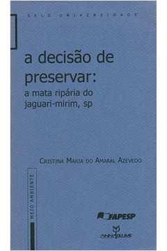 DECISAO DE PRESERVAR, A