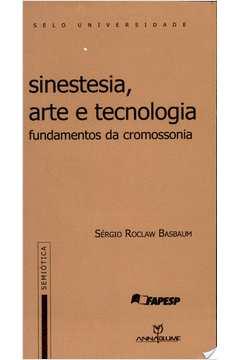 Sinestesia, Arte e Tecnologia - Fundamentos da Cromossonia