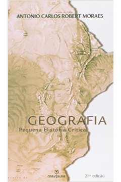 GEOGRAFIA - PEQUENA HISTORIA CRITICA