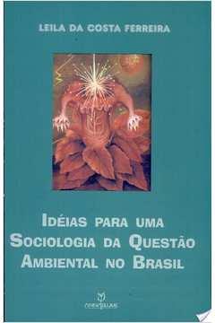 Ideias para uma Sociologia da Questao Ambiental no Brasil