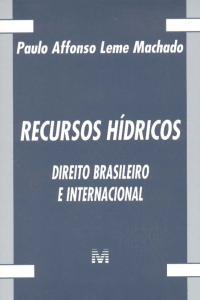 Recursos Hidricos Direito Brasileiro e Internacional