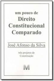 Pouco de Direito Constitucional Comparado, Um