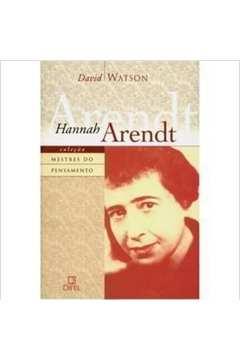 Hannah Arendt - Mestres Do Pensamento
