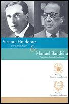 Vicente Huidobro & Manuel Bandeira