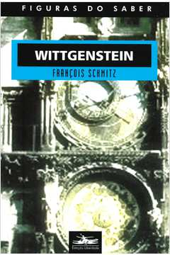 Wittgenstein - Figuras do Saber