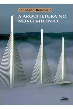 ARQUITETURA NO NOVO MILÊNIO, A