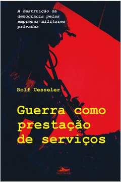 Guerra Como Prestação de Serviços