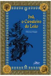 Ivã, o Cavaleiro do Leão