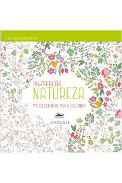 Natureza 70 Desenhos para Colorir Colecao Inspiracao