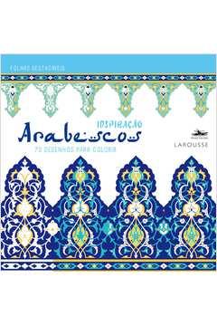 Arabescos 70 Desenhos para Colorir Colecao Inspiracao