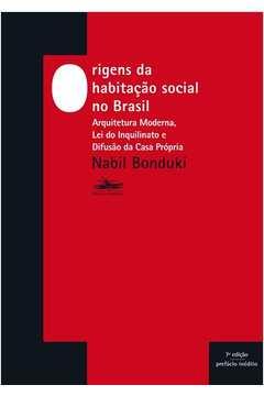 Origens Da Habitação Social No Brasil - 7ª ed.