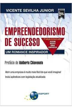 Empreendedorismo de Sucesso: um Romance Inspirador