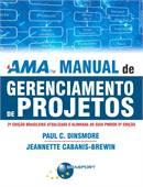 Ama Manual De Gerenciamento De Projetos - Alinhado Com 4a. Edicao Do Guia Pmbok