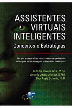 Assistentes Virtuais Inteligentes Conceitos e Estrategias