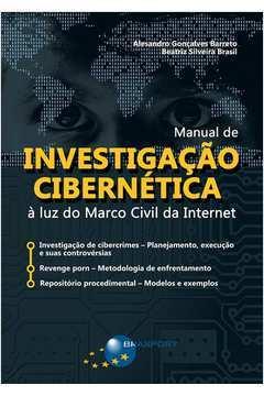 Manual de Investigação Cibernetica a Luz do Marco Civil da Internet