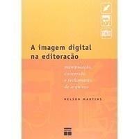 A Imagem Digital na Editoração