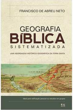 Geografia Biblica Sistematizada