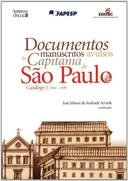 Documentos Manuscritos Avulsos Da Capitania De Sao Paulo (Catg 1 1644-
