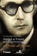 Historia e Poesia Em Drummond a Rosa do Povo