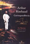 Correspondência de Arthur Rimbaud, a (rebeldes Malditos 04)