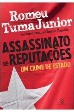 Assassinato de Reputações Um Crime de Estado