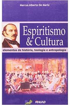 ESPIRITISMO E CULTURA