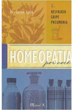 HOMEOPATIA POR VOCE-VOL.2:RESFRIADO