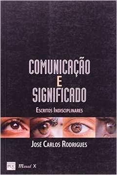 COMUNICAÇÃO E SIGNIFICADO