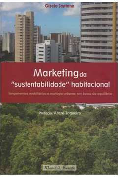 MARKETING DA SUSTENTABILIDADE HABITACIONAL