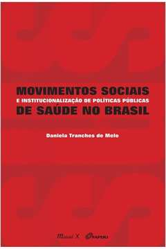 MOVIMENTOS SOCIAIS DE SAÚDE NO BRASIL