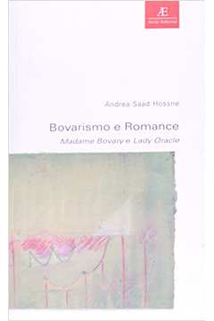 Bovarismo e Romance - Madame Bovary e Lady Oracle