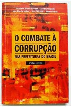 Combate À Corrupcão nas Prefeituras do Brasil, O
