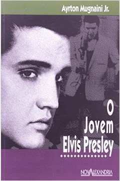 O Jovem Elvis Presley