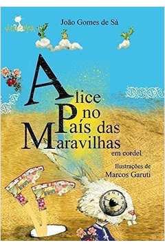 Alice no Pais das Maravilhas Em Cordel
