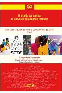O Mundo da Escrita no Universo da Pequena Infancia