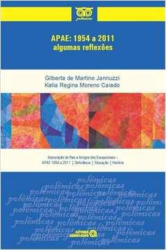 Apae 1954 a 2011 Algumas Reflexoes