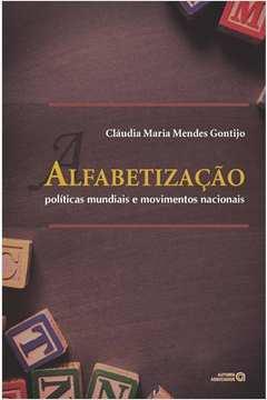 Alfabetizaçao Politicas Mundiais e Movimentos Nacionais