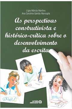 As Perspectivas Construtivista e Historico Sobre o Desenvolvimento Da