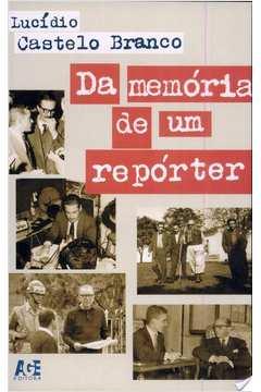 Da Memoria de um Reporter