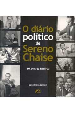 DIARIO POLITICO DE SERENO CHAISE