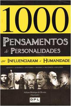 1000 Pensamentos De Personalidades Que Influenciaram A Humanidade